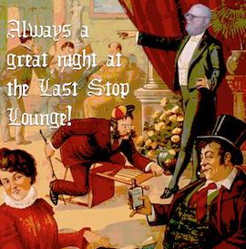 Enjoy The Last Stop Lounge